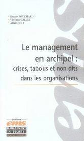Le management en archipel : crises, tabous et non-dits dans les organisations - Intérieur - Format classique