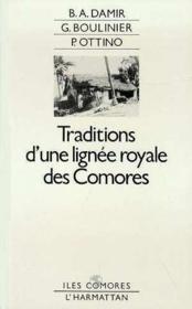Traditions D'Une Lignee Royale Des Comores - Couverture - Format classique