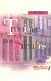 Tropique Des Silences - Intérieur - Format classique