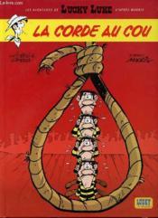 Les Nouvelles Aventures De Lucky Luke T.2 ; La Corde Au Cou - Couverture - Format classique