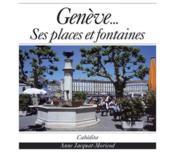 Geneve...Ses Places Et Fontaines - Couverture - Format classique