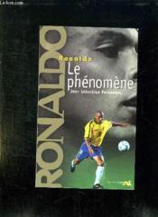 Ronaldo, Le Phenomene - Couverture - Format classique