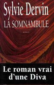 La Somnambule - Intérieur - Format classique