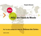 2033 ; atlas des futurs du monde - Couverture - Format classique