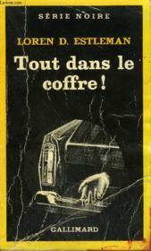 Collection : Serie Noire N° 1906 Tout Dans Le Coffre ! (The Midnight Man) - Couverture - Format classique