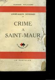 Crime A Saint-Maur - Couverture - Format classique