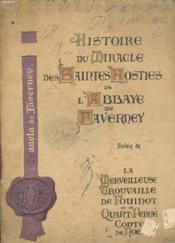 Histoire Du Miracle Des Saintes Hosties De L'Abbaye De Faverney. Suivie De La Merveilleuse Trouvaille De Fouinot Et De Quart-Perce. Contes De Noel - Couverture - Format classique