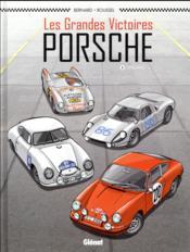 Les grandes victoires Porsche T.1 ; 1952/1968 - Couverture - Format classique