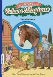 Les carnets de la cabane magique T.23 ; les chevaux - Couverture - Format classique