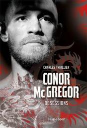 Conor McGregor ; obsessions - Couverture - Format classique