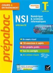 Prépabac cours & entraînement ; NSI, numérique & sciences informatiques, spécialité ; terminale générale (édition 2020/2021) - Couverture - Format classique