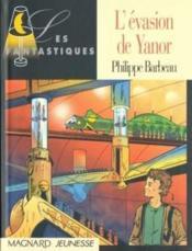 L'Evasion De Yanor - Couverture - Format classique