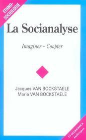 La socioanalyse ; imaginer, coopter - Intérieur - Format classique