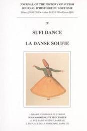 Journal d'histoire du soufisme n 4, sufi dance - la danse soufie - Couverture - Format classique