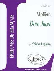 Etude sur moliere dom juan epreuves de francais - Intérieur - Format classique