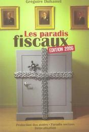 Les paradis fiscaux (edition 2006) - Intérieur - Format classique