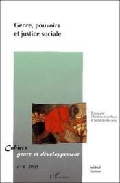 Cahiers genre et developpement t.4 ; genre, pouvoirs et justice sociale - Couverture - Format classique