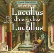 Lucullus dine chez lucullus - Couverture - Format classique