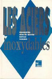 Les aciers inoxydables - Couverture - Format classique