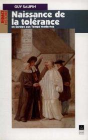 Naissance de la tolérance en Europe aux temps modernes - Couverture - Format classique