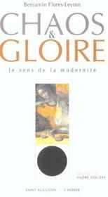 Chaos et gloire ; le sens de la modernité - Intérieur - Format classique
