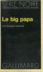Collection : Serie Noire N° 1628 Le Big Papa - Couverture - Format classique