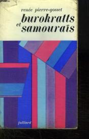 Burokratts Et Samourais. - Couverture - Format classique