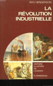 La Revolution Industrielle. ( 1780 - 1914 ). - Couverture - Format classique