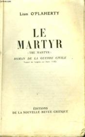 Le Martyr. Roman De La Guerre Civile - Couverture - Format classique