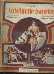 ANTOINETTE SABRIER d'après la pièce de ROMAIN COOLUS, film réalisé par GERMAINE DULAC. - Couverture - Format classique