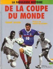 La Fabuleuse Histoire De La Coupe Du Monde. De 1930 À Nos Jours - Intérieur - Format classique