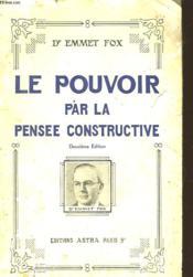 Le Pouvoir Par La Pensee Constructive - Couverture - Format classique