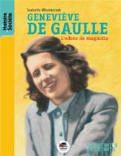 Geneviève de Gaulle - Couverture - Format classique
