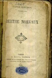 Berthe Norvaux. - Couverture - Format classique