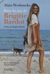 Dans les pas de Brigitte Bardot - Couverture - Format classique