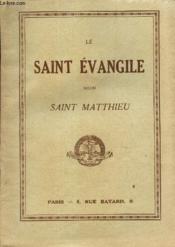 Le Saint Evangile Selon Saint Mattieu - Couverture - Format classique