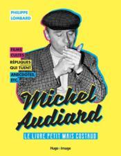Michel Audiard ; le livre petit maïs costaud - Couverture - Format classique
