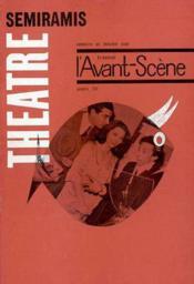 Revue L'Avant-Scene Theatre ; Semiramis - Couverture - Format classique