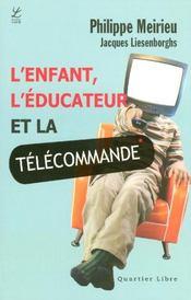 L'enfant, l'éducateur et la télécommande - Intérieur - Format classique