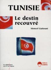 Tunisie, Le Destin Recouvre - Couverture - Format classique