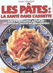 Les Pates ; La Sante Dans L'Assiette - Intérieur - Format classique