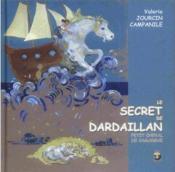 Le secret de Dardaillan ; petit cheval de Camargue - Couverture - Format classique