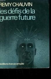 Les Defis De La Guerre Future. - Couverture - Format classique