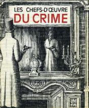 Les Chefs-D'Oeuvre Du Crime - Couverture - Format classique