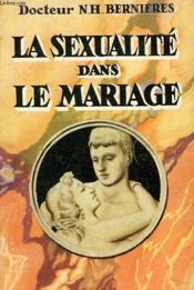 La Sexualite Dans Le Mariage - Couverture - Format classique