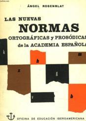 Las Nuevas Normas Ortograficas Y Prosodicas De La Academia Espanola - Couverture - Format classique