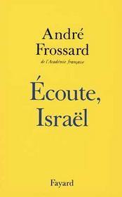 Écoute, Israël - Intérieur - Format classique