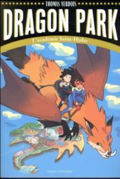 Dragon park t.1 ; l'académie Saint-Hydre - Couverture - Format classique