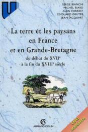 La Terre Et Les Paysans En France Et En Angleterre Au Xviieme Et Xviiieme Siecles - Couverture - Format classique