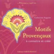 Motifs provençaux à connaître et créer - Couverture - Format classique
